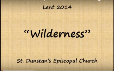 "Lenten Meditations 2014 – ""Wilderness"""